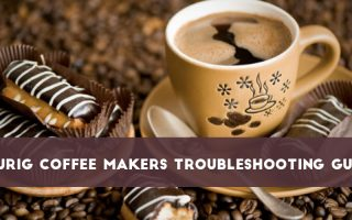 Keurig Coffee Makers Troubleshooting Guide – Everything You Need To Know!